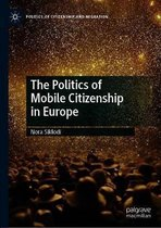 The Politics of Mobile Citizenship in Europe