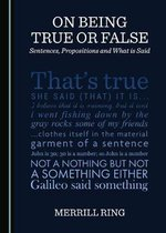 On Being True or False