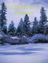 in Shadows of Dreams