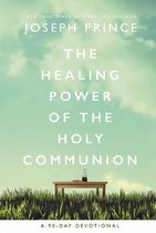 The Healing Power of the Holy Communion