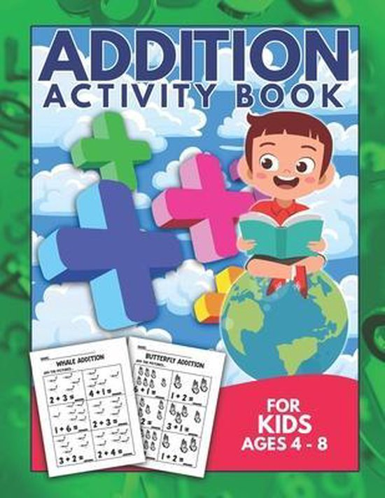 Addition Activity Book For Kids Ages 4-8