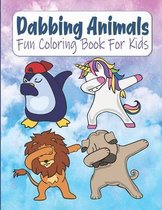 Dabbing Animals Fun Coloring Book For Kids