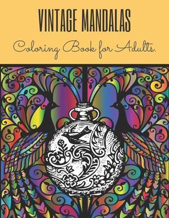 Vintage Mandalas Coloring Book for Adults