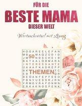 Die Beste Mama dieser Welt - Wortsuchratsel