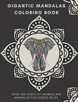 Gigantic Mandalas Coloring Book