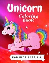 Unicorn Coloring Book for Kids Ages 4-8: 40 Beauticul Unicorn Photo For Coloring, Coloring Book for Boys, Girls, Toddlers, Preschoolers, Super Sweet C