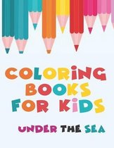 Coloring Books For Kids - Under The Sea
