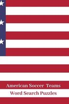 American Soccer Teams Word Search Puzzles