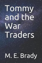 Tommy and the War Traders