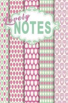 Notebook Lovely Notes: A notebook for the ladies with heart