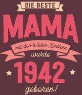 Die Beste Mama wurde 1942 geboren: Wochenkalender 2020 mit Jahres- und Monats�bersicht und Tracking von Gewohnheiten - Terminplaner - ca. Din A5