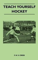 Teach Yourself Hockey