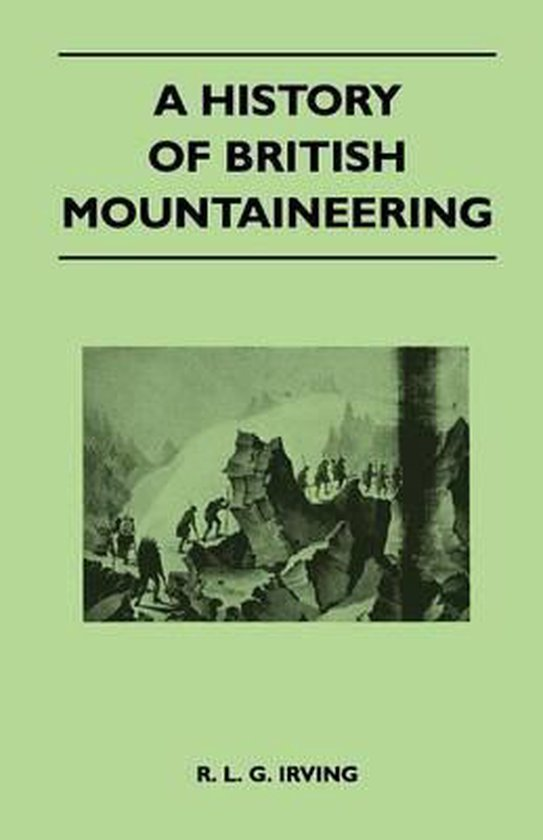 A History of British Mountaineering