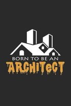 Born to be an architect: 6x9 Architect - grid - squared paper - notebook - notes