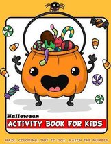 Halloween Activity Book For Kids: Happy Coloring, Mazes, Bonus Connect The Dot, Color By Number, Count and Match For Ages 3-5, 4-8 Perfect Gift