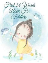 First 24 Words Book For Toddlers
