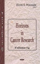 Horizons in Cancer Research. Volume 74