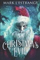 Christmas Evil: Large Print Edition