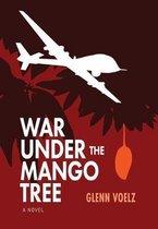 War Under the Mango Tree