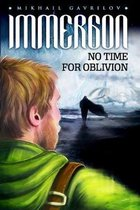 Immergon: No Time for Oblivion