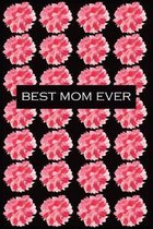 Best Mom Ever: Best gift for a best mom