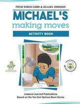 Michael's Making Moves Activity Book