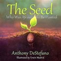 The Seed Who Was Afraid to Be Planted