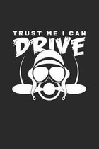 Trust me I can drive: 6x9 Pilot - dotgrid - dot grid paper - notebook - notes