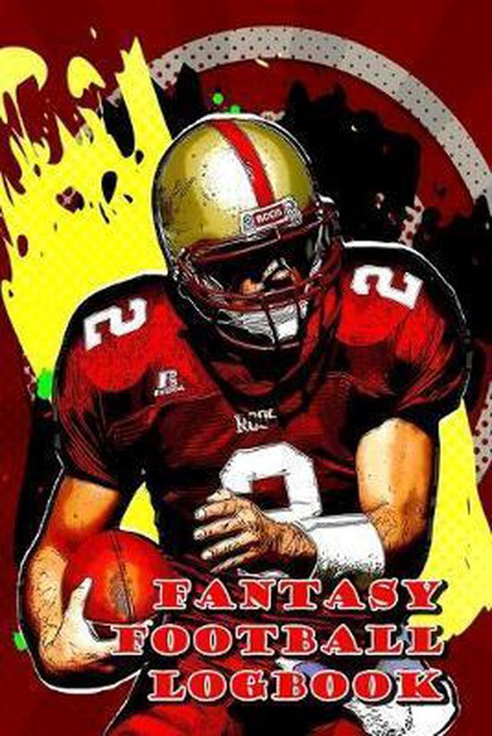 Fantasy Football Logbook: Become the winner! Record your teams in Fantasy Football