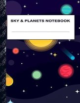 Sky & Planets Notebook: Boys' and Girls Fun Lined Notebook for Grades K-2-3-4