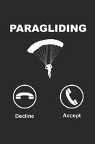 Paragliding Decline Accept: Paragleiten Notebook Parasailing Notizbuch Planer 6x9 kariert