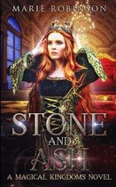 Stone and Ash: A Magical Kingdoms Fantasy Why Choose Romance