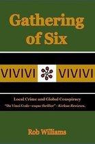 Gathering of Six