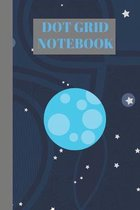 Dot Grid Notebook: Moon Gifts For Everyone; Beautiful Interior