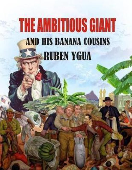 The Ambitious Giant and His Banana Cousins