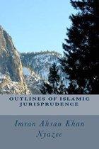 Outlines of Islamic Jurisprudence