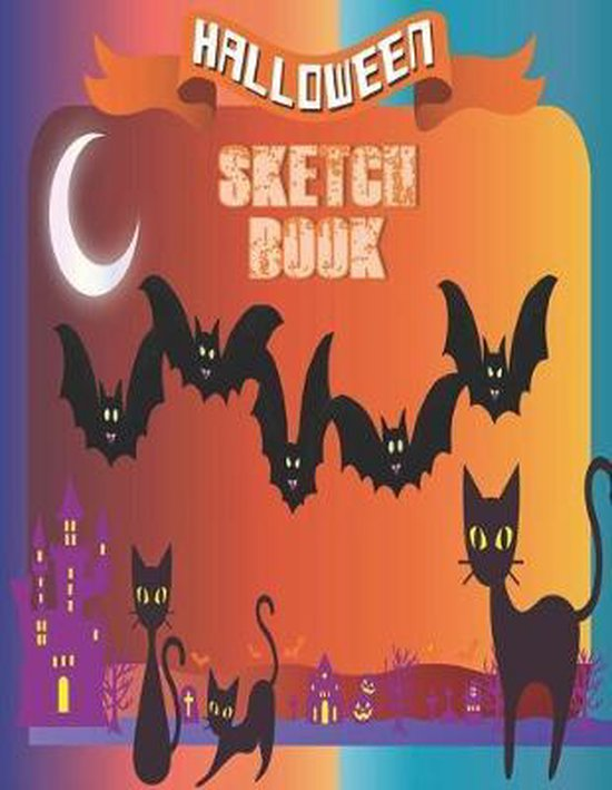 Halloween Sketchbook: Cute Halloween Gift Book, large 8.5 x 11in pages for drawing doodling sketching or making memories