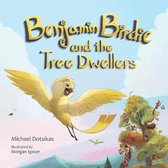 Benjamin Birdie and the Tree Dwellers