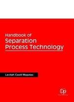 Handbook of Separation Process Technology