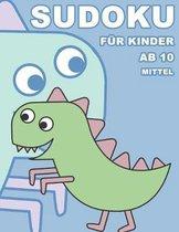 Sudoku F�r Kinder Ab 10 Mittel: 100 R�tsel - R�tselblock Mit L�sungen 9x9 - Grundschule