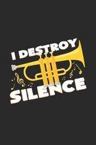 I destroy silence: 6x9 Trumpet - dotgrid - dot grid paper - notebook - notes