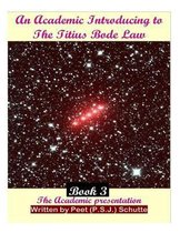 An Academic Introducing to The Titius Bode Law Book 3