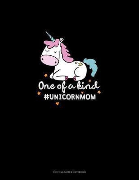 One Of A Kind #UnicornMom: Cornell Notes Notebook