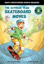 The Extreme Team: Skateboard Moves
