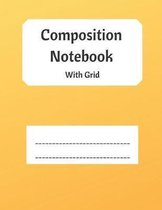 Composition Notebook with Grid: Dot Grid Notebook with Yellow Orange Cover Design