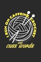 I run on caffeine crochet cuss words: 6x9 Knit & Crochetl - dotgrid - dot grid paper - notebook - notes