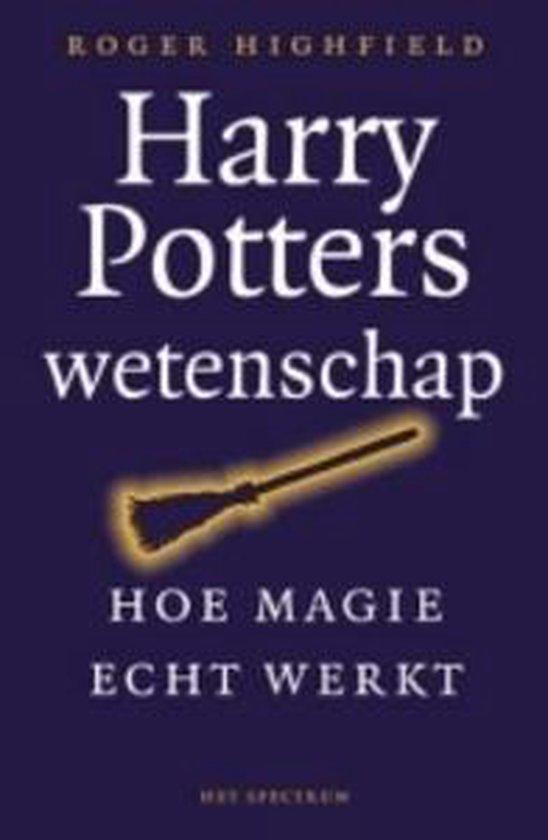 Cover van het boek 'Harry Potters wetenschap' van Roger Highfield
