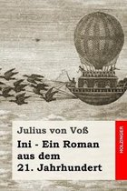 Ini - Ein Roman aus dem 21. Jahrhundert