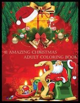 41 Amazing Christmas Adult Coloring Book