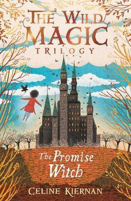 Boek cover The Promise Witch (The Wild Magic Trilogy, Book Three) van Celine Kiernan (Paperback)